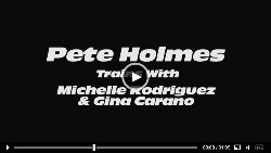 pete-holmes-trains-with-michelle-rodriguez-gina-carano
